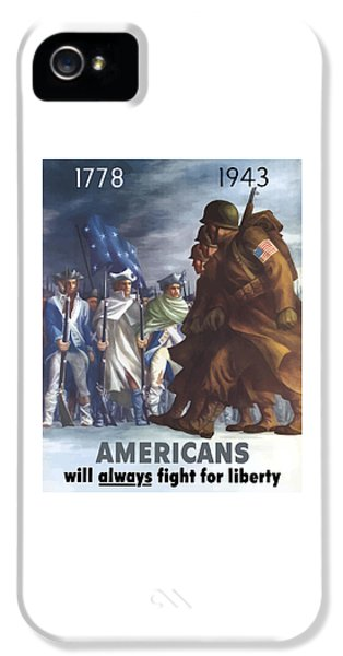 Us iPhone 5 Cases - Americans Will Always Fight For Liberty iPhone 5 Case by War Is Hell Store