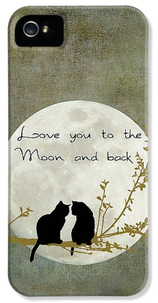Love You To The Moon And Back IPhone 5 / 5s Case by Linda Lees
