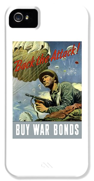 Back iPhone 5 Cases - Back The Attack Buy War Bonds iPhone 5 Case by War Is Hell Store