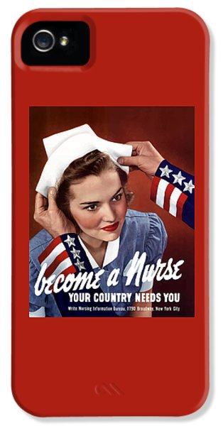 Patriotic iPhone 5 Cases - Become A Nurse -- WW2 Poster iPhone 5 Case by War Is Hell Store