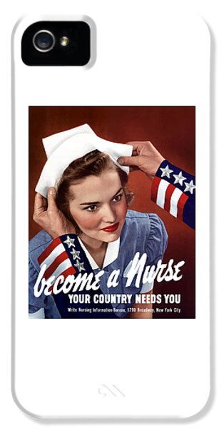Americana iPhone 5 Cases - Become A Nurse -- WW2 Poster iPhone 5 Case by War Is Hell Store