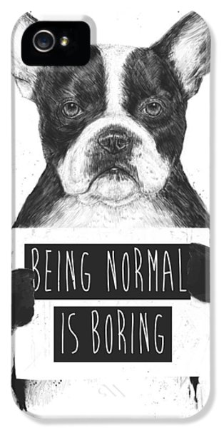 Being Normal Is Boring IPhone 5 / 5s Case by Balazs Solti
