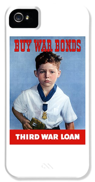 Honor iPhone 5 Cases - Buy War Bonds -- Third War Loan iPhone 5 Case by War Is Hell Store