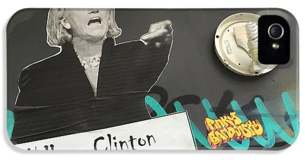 Clinton Message To Donald Trump IPhone 5 / 5s Case by Funkpix Photo Hunter