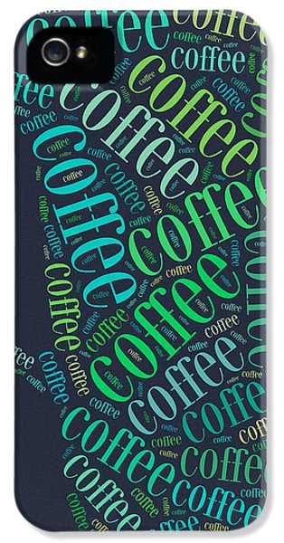 Coffee Time IPhone 5 / 5s Case by Bill Cannon