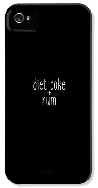 Diet Coke And Rum IPhone 5 / 5s Case by Cortney Herron