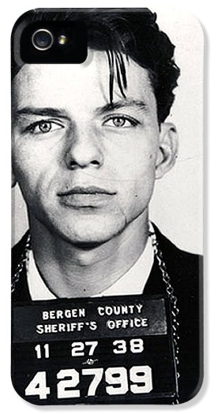Frank Sinatra Mug Shot Vertical IPhone 5 / 5s Case by Tony Rubino