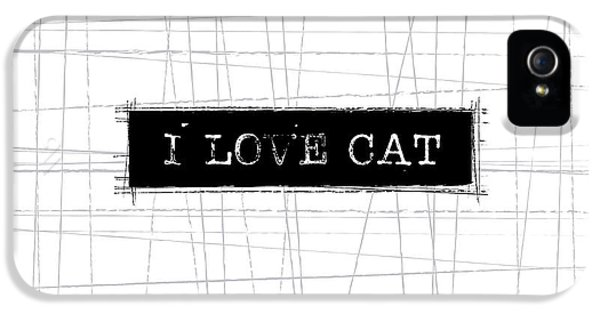 I Love Cat Word Art IPhone 5 / 5s Case by Kathleen Wong