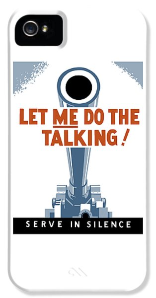 Political iPhone 5 Cases - Let Me Do The Talking iPhone 5 Case by War Is Hell Store