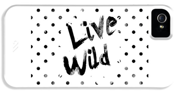 Live Wild IPhone 5 / 5s Case by Pati Photography