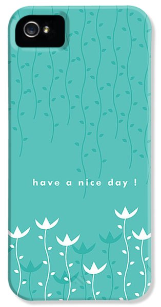 Nice Day IPhone 5 / 5s Case by Kathleen Wong