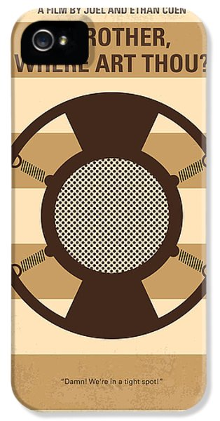 No055 My O Brother Where Art Thou Minimal Movie Poster IPhone 5 / 5s Case by Chungkong Art