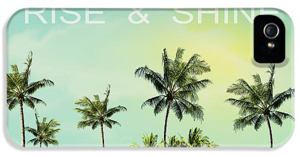 Rise And  Shine IPhone 5 / 5s Case by Mark Ashkenazi