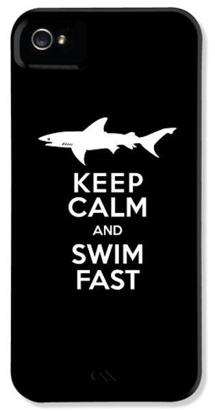 Shark Keep Calm And Swim Fast IPhone 5 / 5s Case by Antique Images