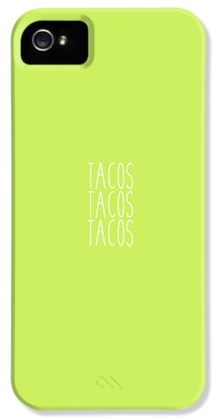 Tacos IPhone 5 / 5s Case by Cortney Herron