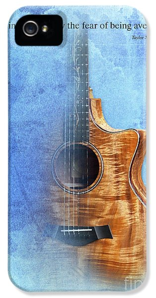 Taylor Inspirational Quote, Acoustic Guitar Original Abstract Art IPhone 5 / 5s Case by Pablo Franchi