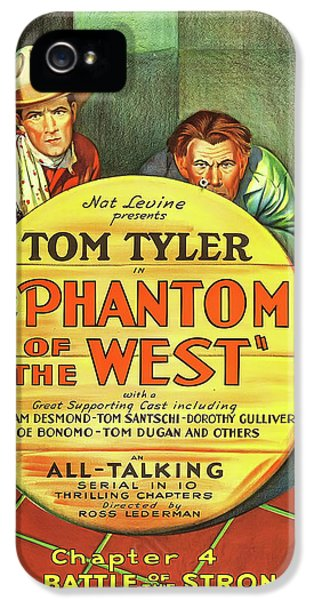 The Phantom Of The West 1931 IPhone 5 / 5s Case by Mountain Dreams