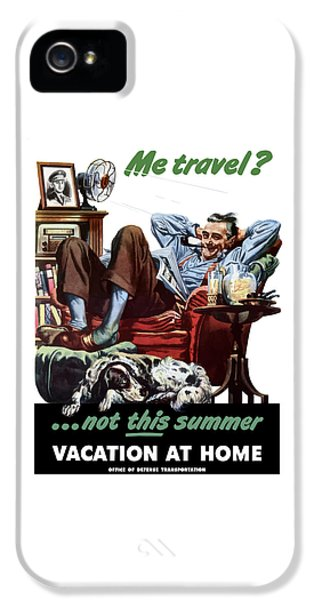 Conservation iPhone 5 Cases - Vacation At Home -- WW2 Poster iPhone 5 Case by War Is Hell Store