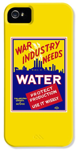 War Industry Needs Water - Wpa IPhone 5 / 5s Case by War Is Hell Store