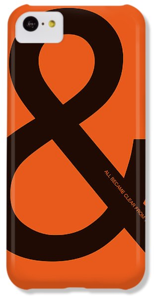 And All Became Clear Poster IPhone 5c Case by Naxart Studio