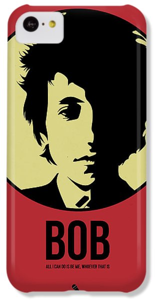 Bob Poster 1 IPhone 5c Case by Naxart Studio