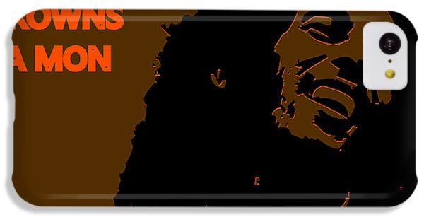 Cleveland Browns Ya Mon IPhone 5c Case by Joe Hamilton