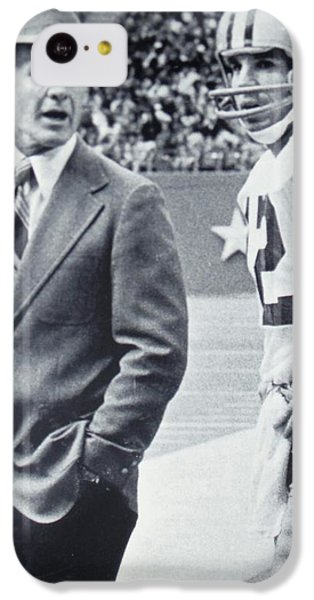 Dallas Cowboys Coach Tom Landry And Quarterback #12 Roger Staubach IPhone 5c Case by Donna Wilson