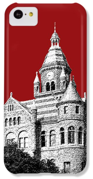 Dallas Skyline Old Red Courthouse - Dark Red IPhone 5c Case by DB Artist