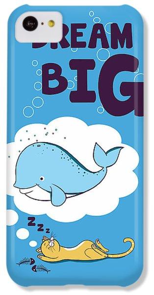 Dream Big IPhone 5c Case by Neelanjana  Bandyopadhyay