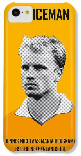 My Bergkamp Soccer Legend Poster IPhone 5c Case by Chungkong Art