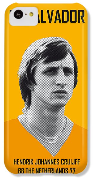 My Cruijff Soccer Legend Poster IPhone 5c Case by Chungkong Art