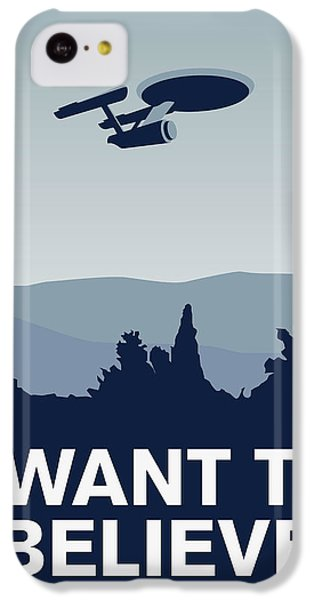 My I Want To Believe Minimal Poster-enterprice IPhone 5c Case by Chungkong Art