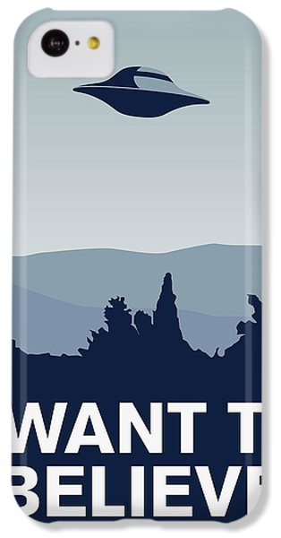 My I Want To Believe Minimal Poster-xfiles IPhone 5c Case by Chungkong Art