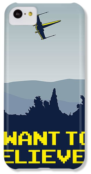 My I Want To Believe Minimal Poster- Xwing IPhone 5c Case by Chungkong Art