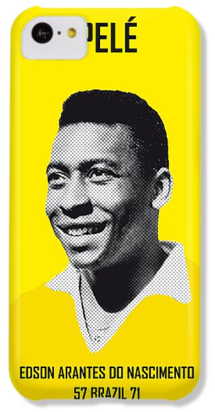 My Pele Soccer Legend Poster IPhone 5c Case by Chungkong Art