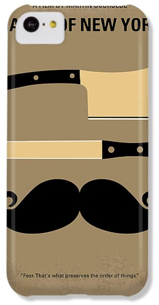 No195 My Gangs Of New York Minimal Movie Poster IPhone 5c Case by Chungkong Art