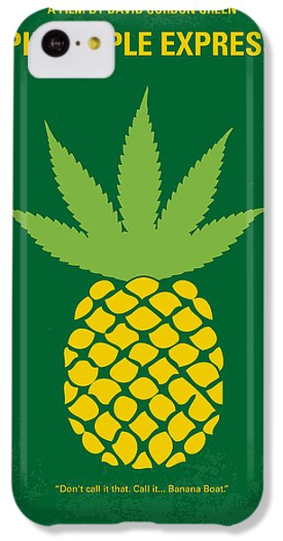 No264 My Pineapple Express Minimal Movie Poster IPhone 5c Case by Chungkong Art
