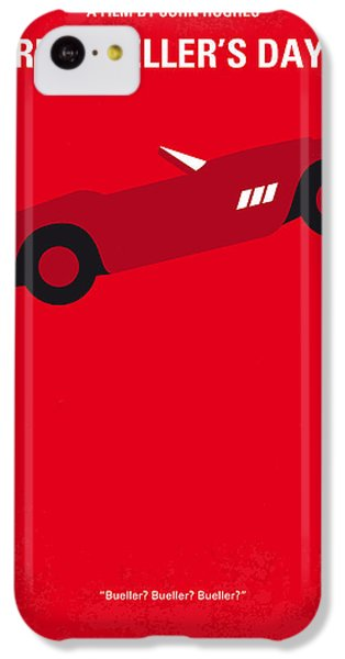 No292 My Ferris Bueller's Day Off Minimal Movie Poster IPhone 5c Case by Chungkong Art