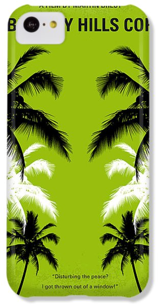 No294 My Beverly Hills Cop Minimal Movie Poster IPhone 5c Case by Chungkong Art