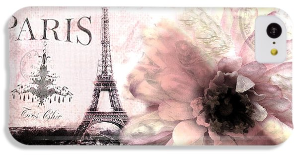 Paris Dreamy Eiffel Tower Montage - Paris Romantic Pink Sepia Eiffel Tower And Flower French Script IPhone 5c Case by Kathy Fornal