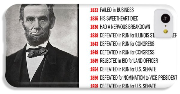 Perseverance Of Abraham Lincoln IPhone 5c Case by Daniel Hagerman