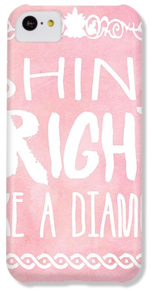 Shine Bright IPhone 5c Case by Pati Photography
