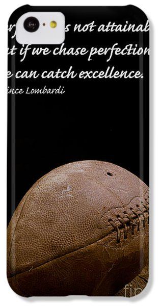 Vince Lombardi On Perfection IPhone 5c Case by Edward Fielding