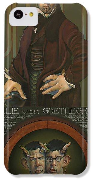 Willie Von Goethegrupf IPhone 5c Case by Patrick Anthony Pierson