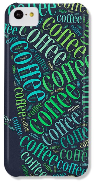 Coffee Time IPhone 5c Case by Bill Cannon