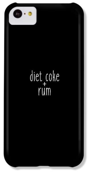 Diet Coke And Rum IPhone 5c Case by Cortney Herron