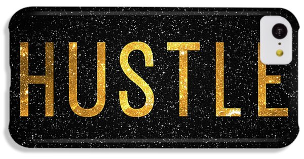 Hustle IPhone 5c Case by Taylan Apukovska