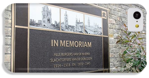 IPhone 5c Case featuring the photograph In Memoriam - Ypres by Travel Pics