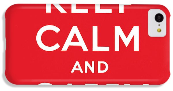Keep Calm And Carry On IPhone 5c Case by English School