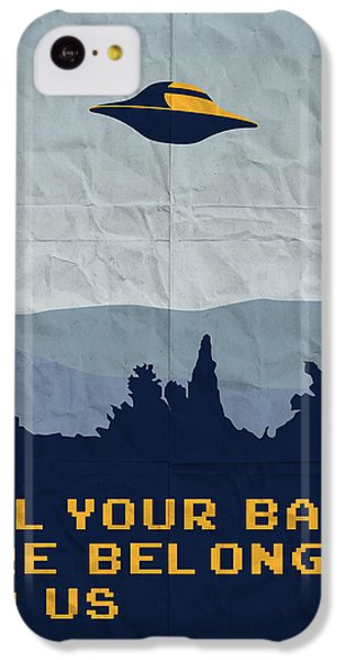 My All Your Base Are Belong To Us Meets X-files I Want To Believe Poster  IPhone 5c Case by Chungkong Art
